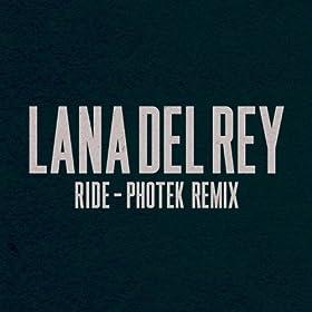 Ride (Photek Remix) [Explicit]
