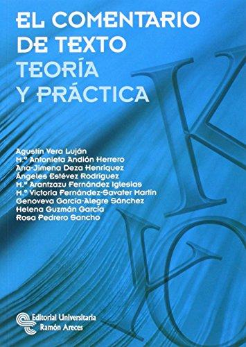 EL comentario de texto: Teoría y práctica (Manuales) de Agustín Vera Luján (24 jul 2014) Tapa blanda