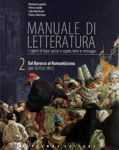 Manuale di letteratura. Con espansione online. Per le Scuole superiori. Con CD-ROM: 2