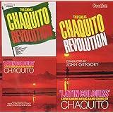 Chaquito - The Great Chaquito Revolution & Latin Colours