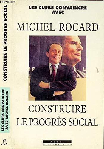 Construire le progres social