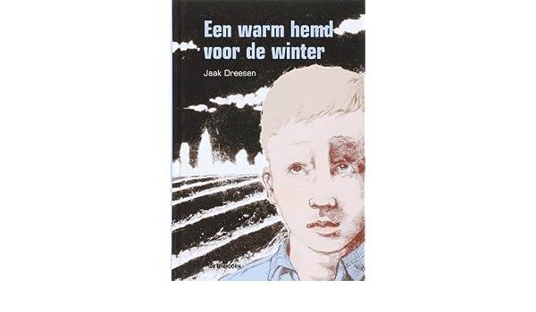 Een Warme Winter : Een warm hemd voor de winter druk 1: amazon.de: j. dreesen s. van