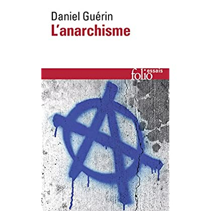 L'Anarchisme / Anarchisme et marxisme: De la doctrine à l'action
