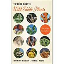 The Quick Guide to Wild Edible Plants: Easy to Pick, Easy to Prepare