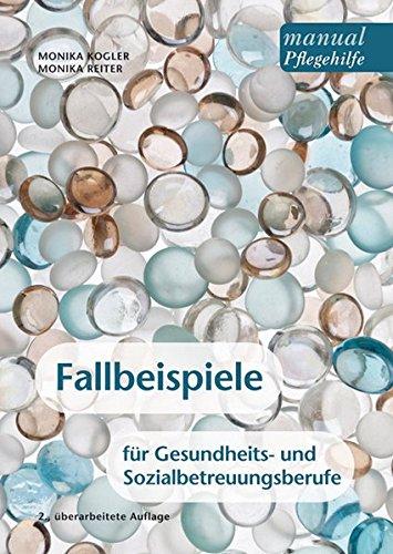 fallbeispiele-fur-gesundheits-und-sozialbetreuungsberufe-ein-arbeitsbuch