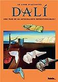 Telecharger Livres Le Livre d activites Dali (PDF,EPUB,MOBI) gratuits en Francaise