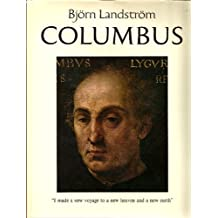 COLUMBUS : THE STORY OF DON CRISTOBAL COLON, ADMIRAL OF THE OCEAN, AND HIS FOUR VO