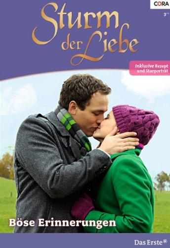 Sturm der Liebe 94: Böse Erinnerungen [Kindle Edition]