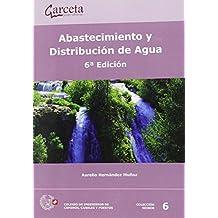 Abastecimiento y distribución de agua 6ª Edición