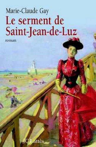 Le-Serment-de-Saint-Jean-de-Luz-Romans-historiques