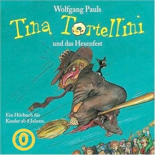 Tina Tortellini und das Hexenfest (Ein Hörbuch für Kinder ab 8 Jahren) [CD / - Halloween-geist Geschichte über