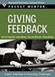 Good feedback is essential to helping employees perform better at work. It lets people know when they are meeting or exceeding expectations, and when they need to get back on the right track. This practical guide shows managers how to develop and ref...