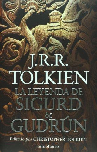 La Leyenda de Sigurd y Gudrun = The Legend of Sigurd and Gudrun