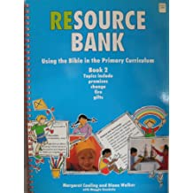 Using the Bible in the Primary Curriculum: Bk.2 (Resource Banks)