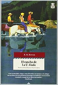 El rancho de La U Alada par  Bertha Muzzy Sinclair