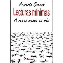 LECTURAS MÍNIMAS: A veces menos es más (Spanish Edition)