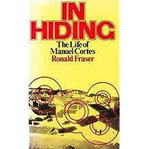 In Hiding: Life of Manuel Cortes