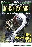 John Sinclair 2071 - Horror-Serie: Der kriechende Tod