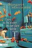 Taschenbücher: Das schönste Wort der Welt: Roman