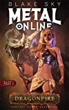Metal Online: Dragonfire: Fantasy Harem Adventure (English Edition)