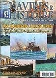 revue Navires et Histoire le magazine d'histoire maritime N° 82 les raiders Allemands au cours de la 1ere Guerre Mondiale...
