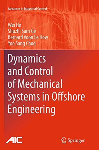 Dynamics and Control of Mechanical Systems in Offshore Engineering (Advances in Industrial Control)