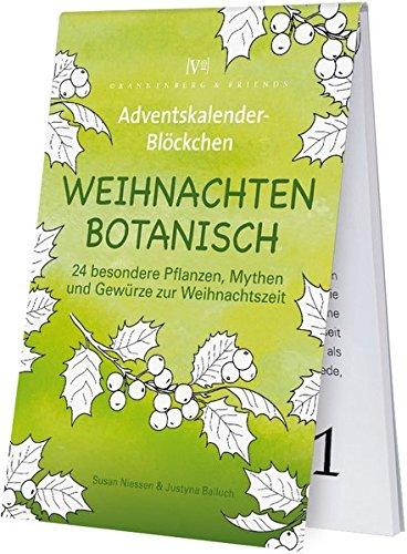 Weihnachten Botanisch: 24 besondere Pflanzen, Mythen und Gewürze zur Weihnachtszeit (Spieleblöckchen)