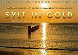 Emotionale Momente: Sylt in Gold. (Tischkalender 2017 DIN A5 quer): Die Insel Sylt hat den schönsten Sonnenuntergang, so die Meinung aller ... (Monatskalender, 14 Seiten ) (CALVENDO Orte)