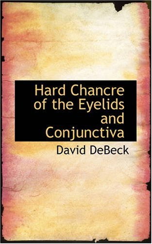 Hard Chancre of the Eyelids and Conjunctiva