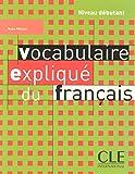 Image de Vocabulaire expliqué du français - Niveau débutant - Livre