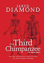 The Third Chimpanzee for Young People: On the Evolution and Future of the Human Animal (For Young People Series) by Jared Diamond (2014-04-08)