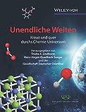 Unendliche Weiten: Kreuz und quer durchs Chemie-Universum -