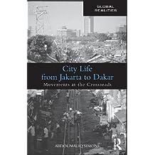 City Life from Jakarta to Dakar  (Global Realities)