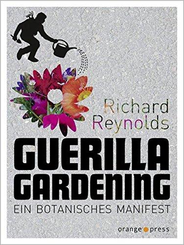 Guerilla Gardening (Guerilla-gardening)