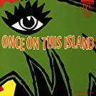 Once On This Island: Original London Cast [SOUNDTRACK] (2003-04-29)