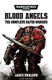 Blood Angels: The Complete Rafen Omnibus (Warhammer 40,000)