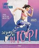30 jours pour être au top ! Sport/nutrition/mieux-être #summergoals - Format Kindle - 9782412049785 - 10,99 €