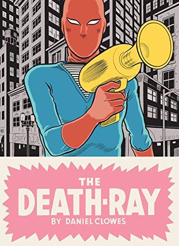 The Death Ray (Daniel Wilson Clowes)