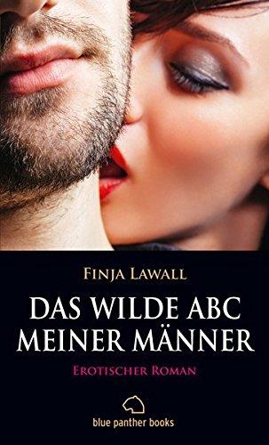 Das wilde ABC meiner Männer | Erotischer Roman