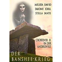 Der Banshee-Krieg: Crossover II in der Anderswelt
