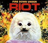 Riot: Fire Down Under Reissue (Audio CD)