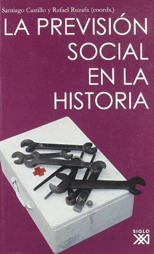 Descargar Libro La previsión social en la historia (Biblioteca Historia Social) de Santiago Castillo