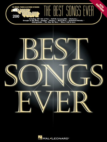 The Best Songs Ever  Songbook: E-Z Play Today Volume 200