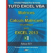 Matrices et calculs matriciels avec Excel 2013