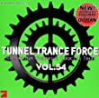 Tunnel Trance Force Vol.54