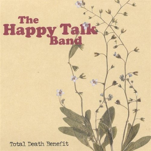 Total Death Benefit by Happy Talk Band (2004-07-30)