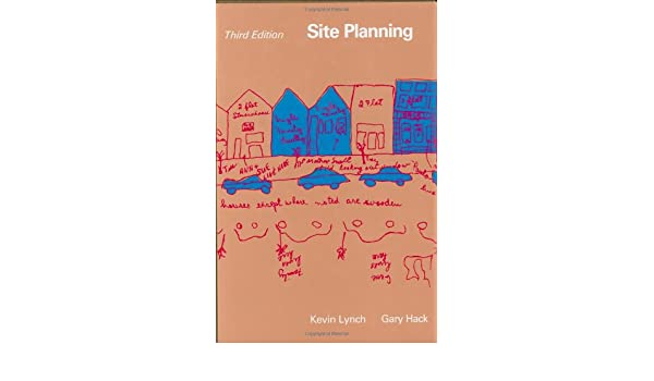 Buy Site Planning 3e MIT Press Book Online at Low Prices in India – Site Planning Kevin Lynch