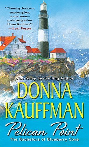 Pelican Point (Bachelors of Blueberry Cove) by Donna Kauffman (2014-09-02)