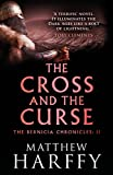 The Cross and the Curse (The Bernicia Chronicles Book 2) by Matthew Harffy