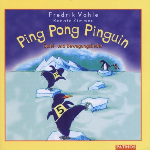 Ping Pong Pinguin. CD: Spiel- und Bewegungslieder